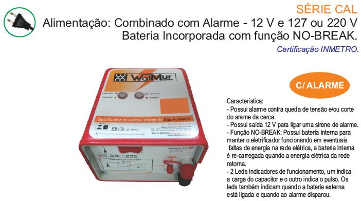 Alimentação combinada, com bateria interna e alarme (12 V e 127 - 220 V)